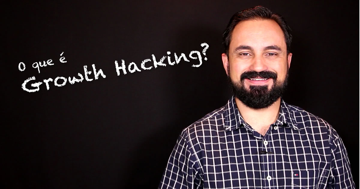 O que é Growth Hacking no Marketing Digital