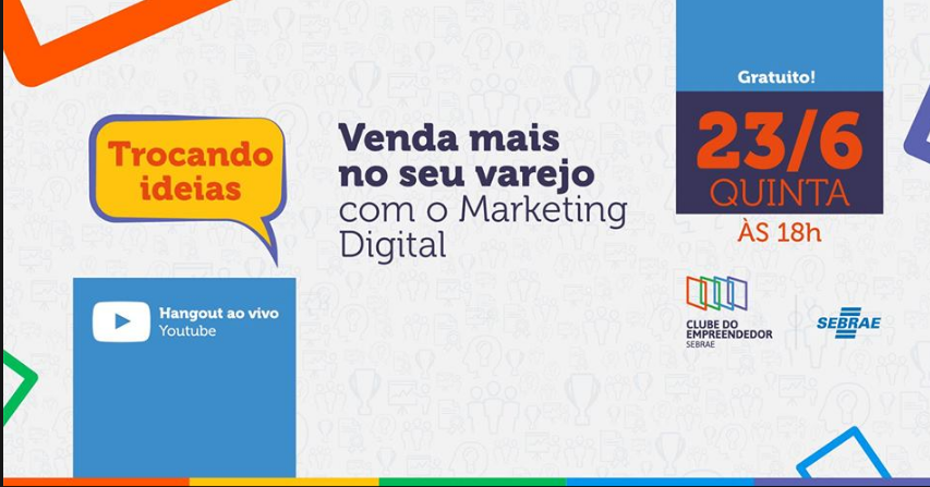 Série Trocando Ideias #5 - Venda mais no seu varejo com Marketing Digital
