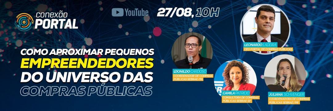LIVE 27/08 às 10h00 - Como Aproximar Empreendedores do Universo de Compras Públicas