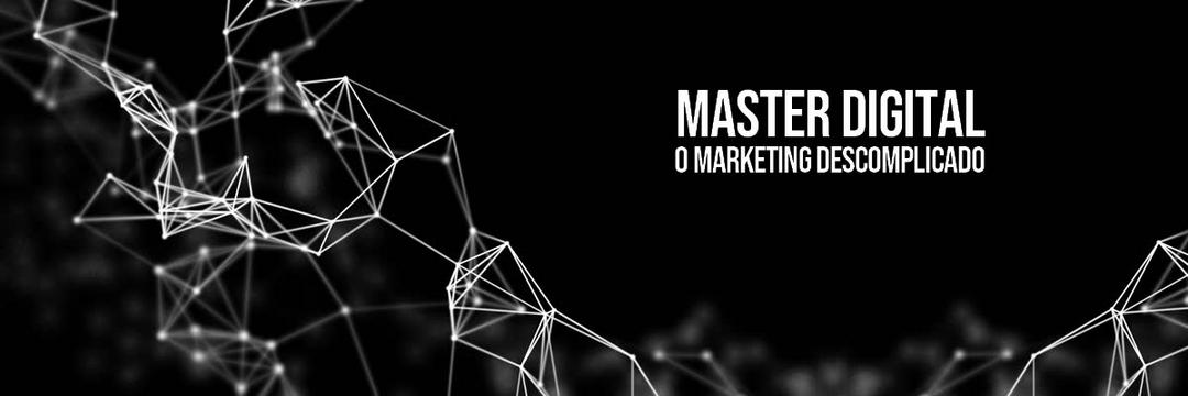 Curso Master Digital - Marketing Descomplicado | EaD Varejo