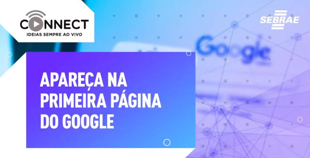 SEO: Seu site na primeira página de busca do Google