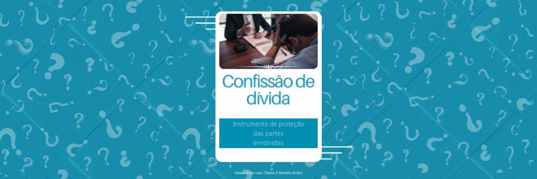 Qual o valor do termo de confissão de dívida?