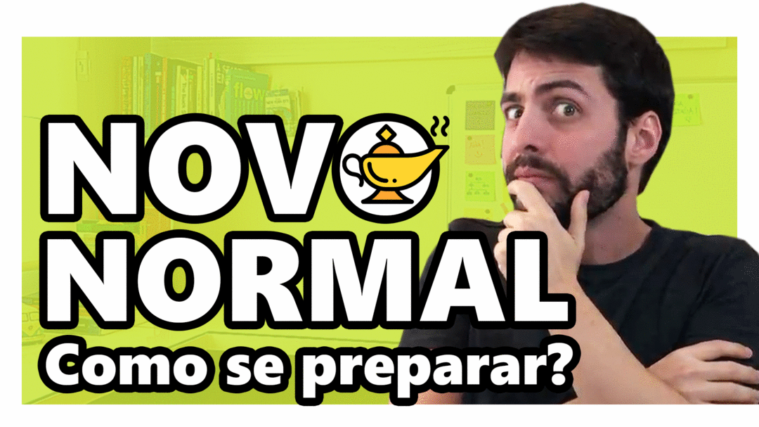 NOVO NORMAL DO EMPREENDEDORISMO