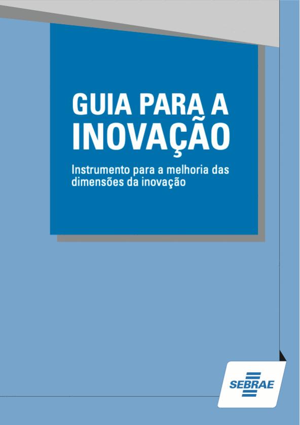 Medindo e promovendo a inovação - II