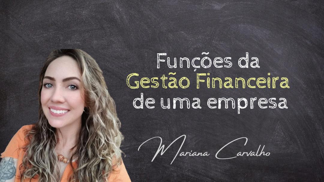 Funções da gestão financeira de uma empresa