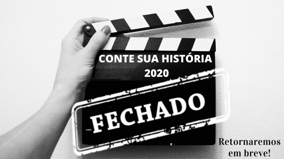 Encerramento do Ciclo 2020 - Quadro Conte sua História!