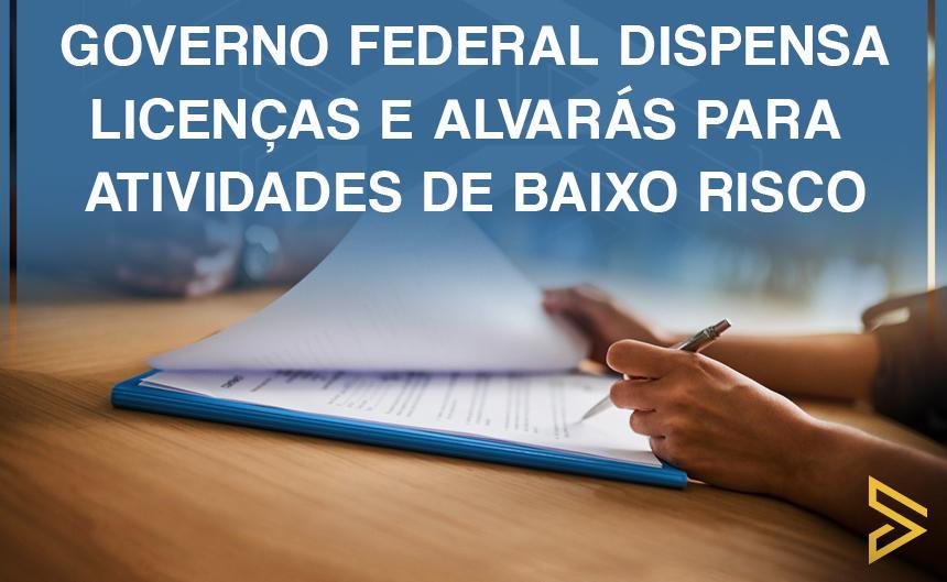 Ministério da Economia dispensa o MEI da obrigatoriedade de licenças e alvarás.