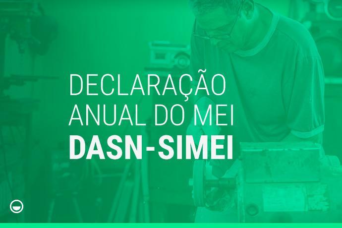 Últimos dias para entregar sua DASN - Declaração Anual do MEI!