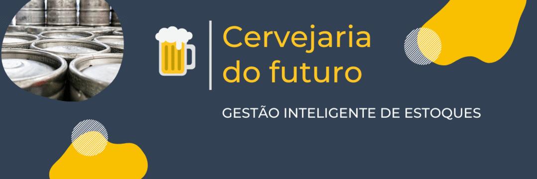 Gestão de estoques e dados inteligentes nas cervejarias