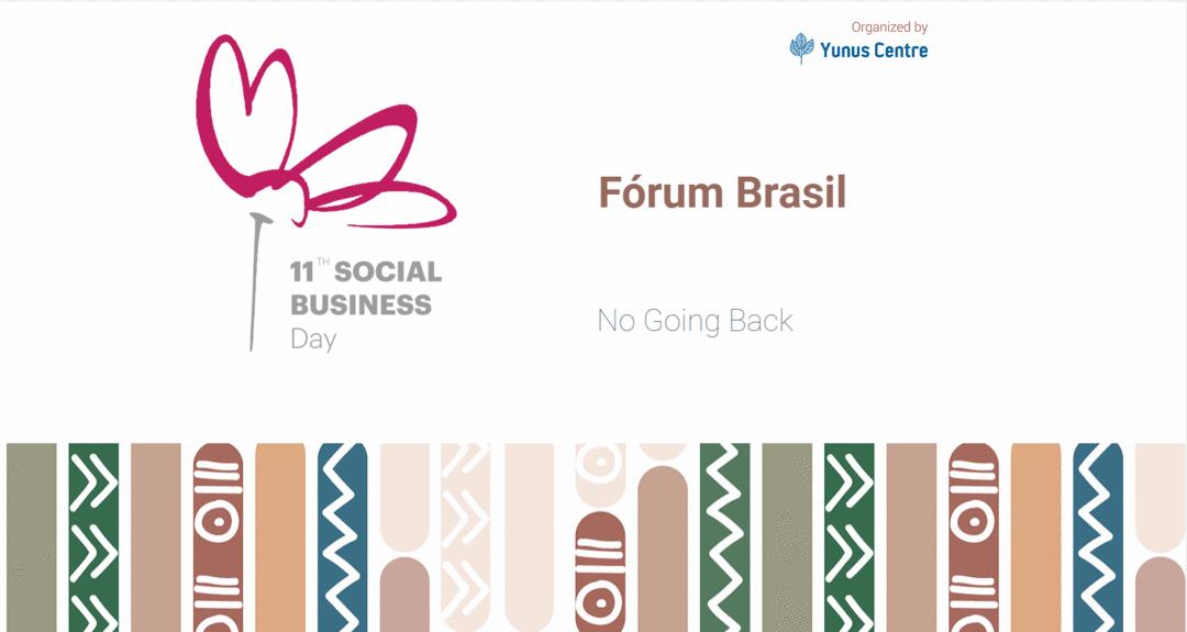 Fórum Brasil no 11th Social Business Day