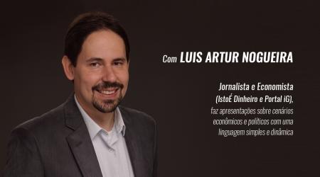 Luís Artur Nogueira comenta a economia do Brasil e do mundo na Feira do Empreendedor