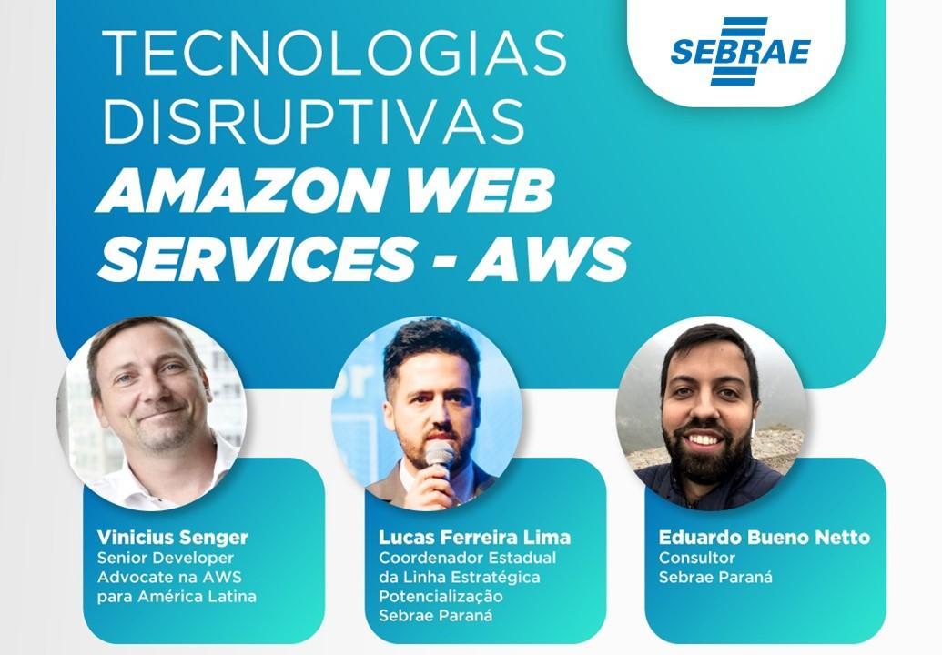 Tecnologias Disruptivas da Amazon Web Services - AWS