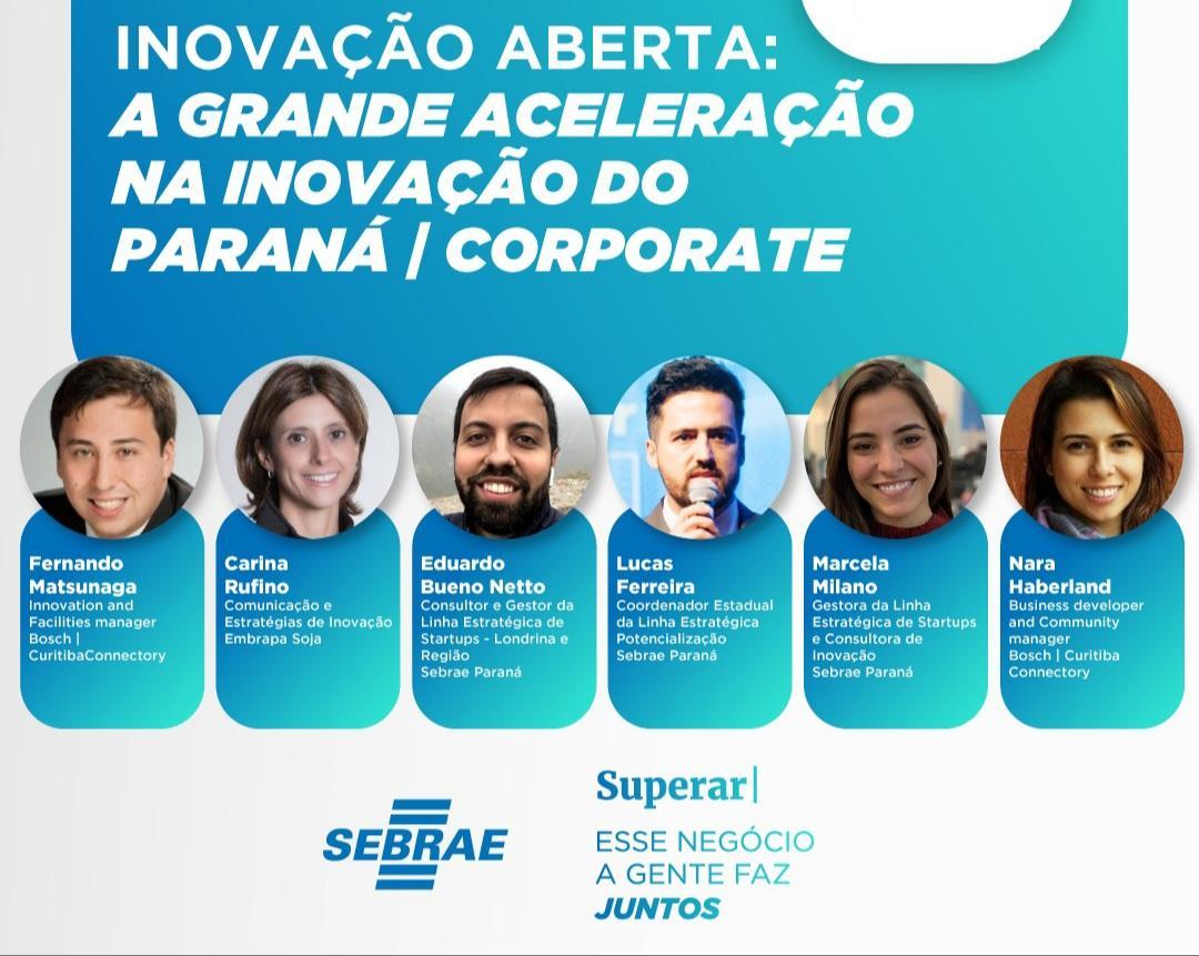 INOVAÇÃO ABERTA  | A grande aceleração da inovação no Paraná.