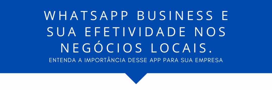 WhatsApp Business: Importância, Funcionalidades, Concorrentes e Demais Informações