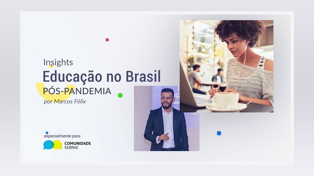 Vídeo: 5 Tendências Para a Educação no Brasil Pós-Pandemia