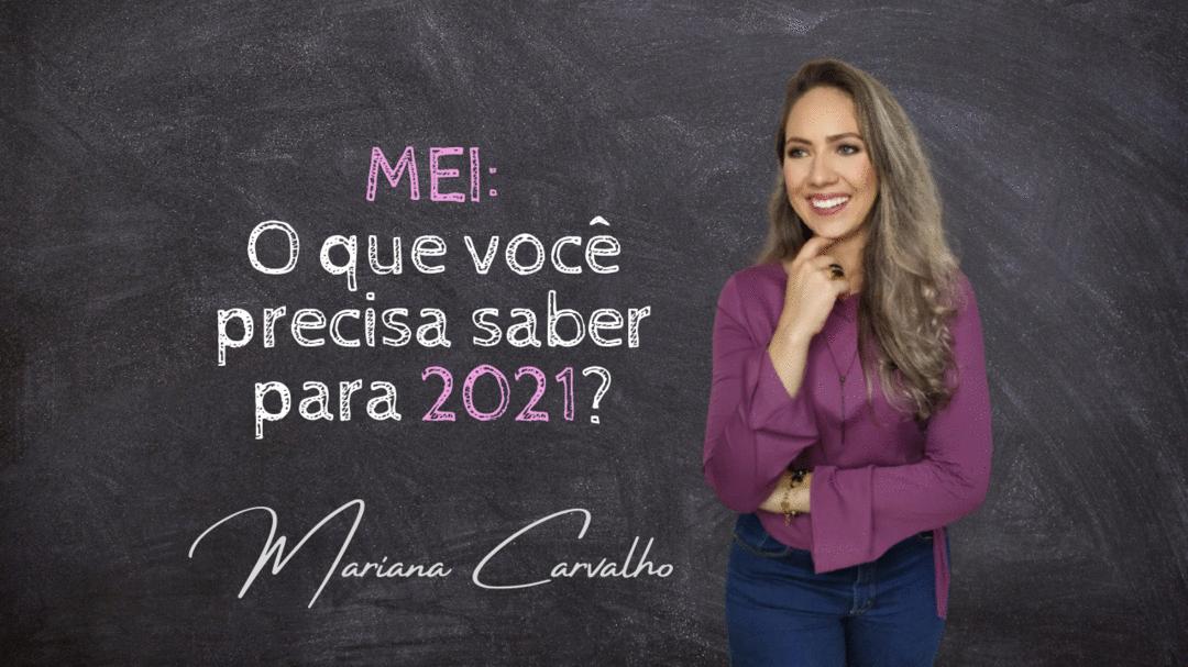 MEI: O que você precisa saber para 2021?