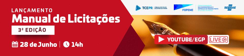 TCE/PR, Sebrae/PR e FOPEME lançam o Manual de Licitações - 3ª edição