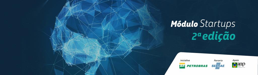 STARTUPS APROVADAS – Edital PETROBRÁS Conexões para Inovação - 2º Módulo