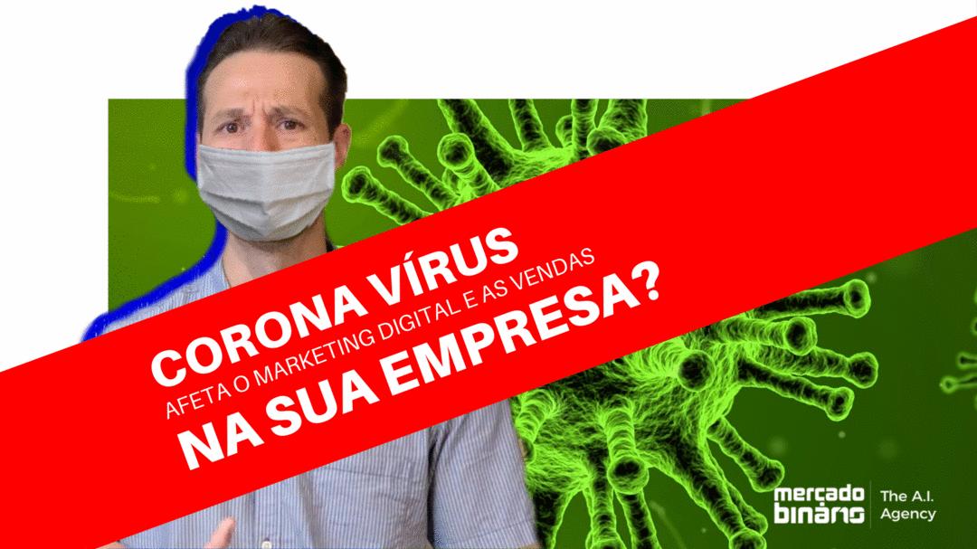 Como evitar que o Corona Vírus afete sua empresa? Veja dicas de negócios para passar por essa crise
