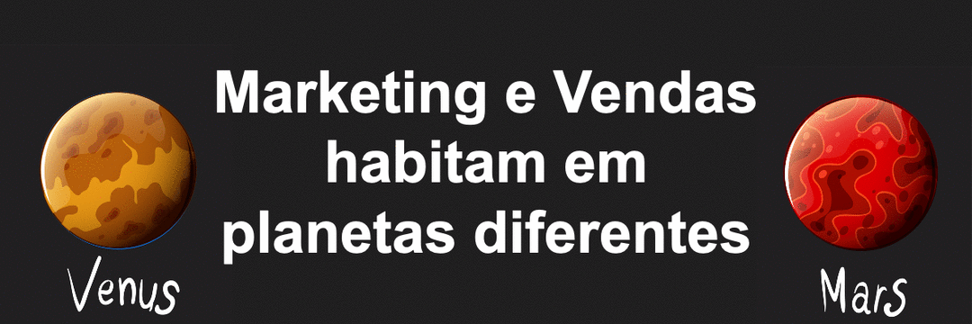 Marketing e vendas habitam em planetas diferentes