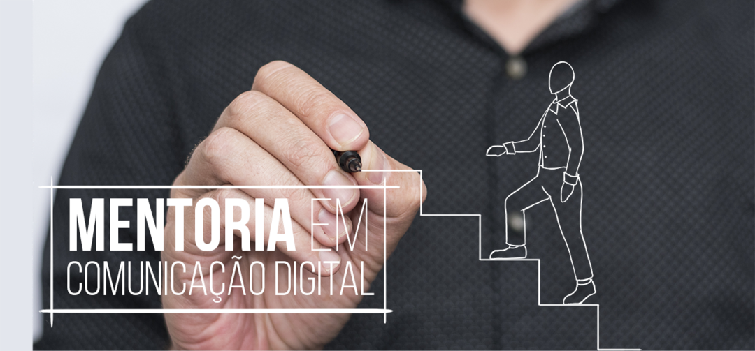 Mentoria em comunicação digital para melhorar o seu negócio