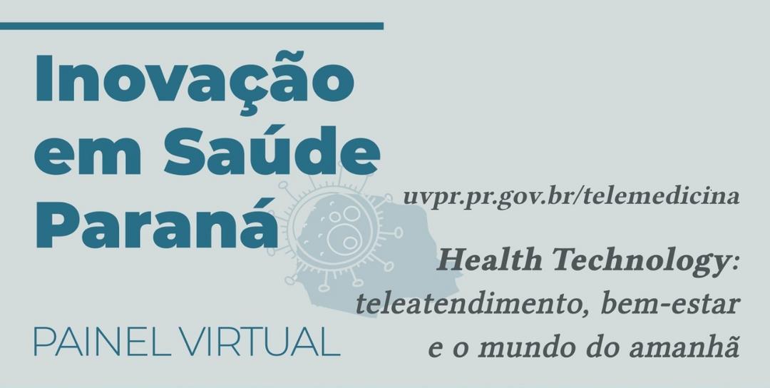 Painel sobre Health Technology - Inovação em Saúde Paraná