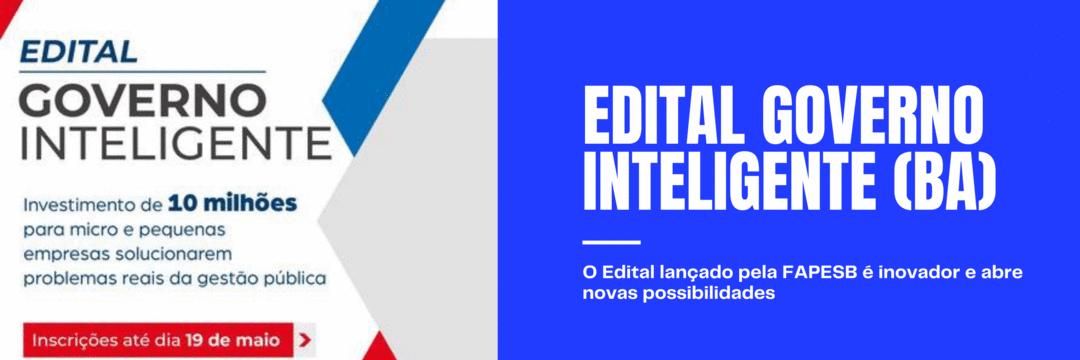 As oportunidades que se abrem por meio do Edital Governo Inteligente da SECTI / FAPESB