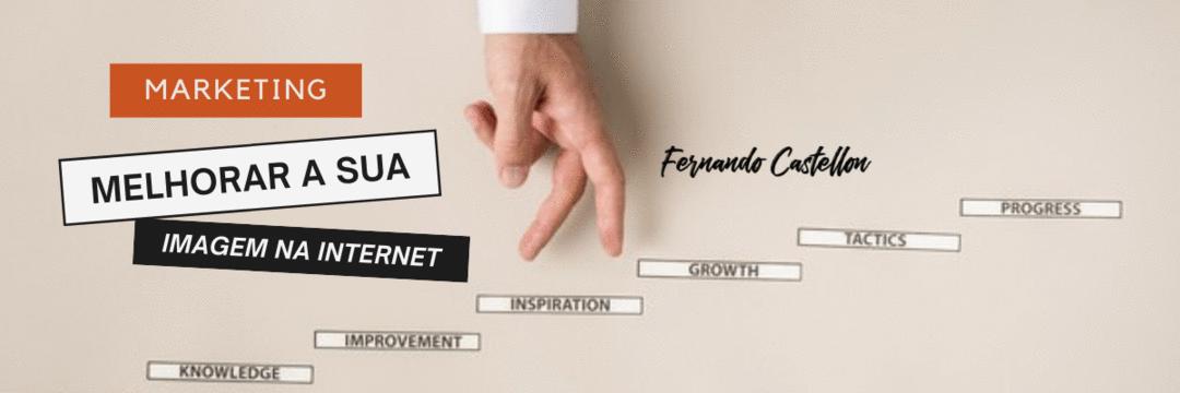Empresas buscam melhorar sua imagem na internet