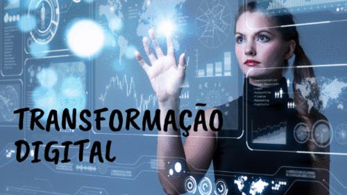 Transformação Digital: você está preparado?