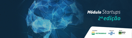 RESULTADO do Edital Petrobrás - Conexões para Inovação - 2º. Módulo Startups e MPEs