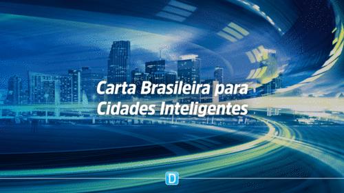 Você conhece a Carta Brasileira de Cidades Inteligentes?