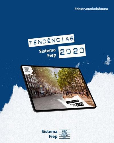 Tendências do Sistema Fiep 2020