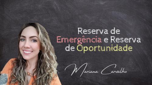 Reserva de emergência e Reserva de Oportunidade