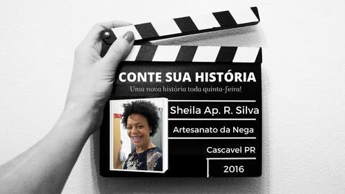 Empresária Sheila Silva no CONTE SUA HISTÓRIA!