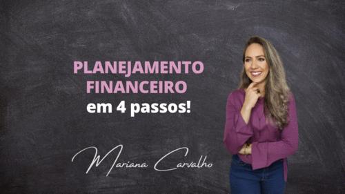 Planejamento Financeiro em 4 passos!