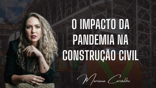 O impacto da pandemia na construção civil