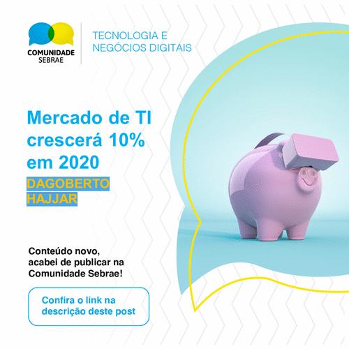 Mercado de TI crescerá 10% em 2020