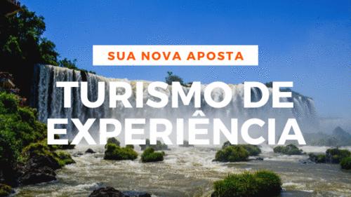 EXPERIÊNCIA DO CLIENTE E O TURISMO DE EXPERIÊNCIA