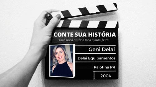 Empresária Geni Delai no CONTE SUA HISTÓRIA!