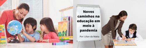 Novos caminhos na educação em meio à pandemia