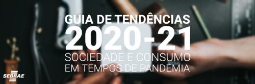 Como o mundo está se reorganizando financeiramente em tempos de pandemia? | Guia de Tendências 2020-21