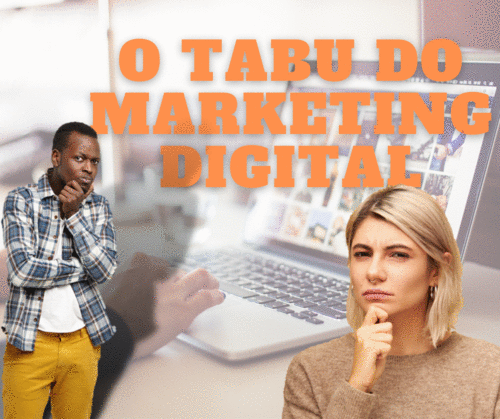 O Tabu do Marketing Digital