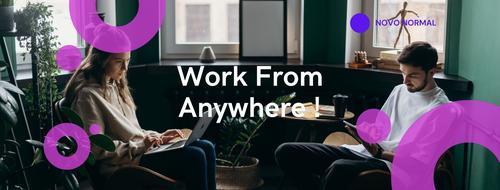 Preparado para o novo futuro?  Trabalhe em qualquer lugar!
