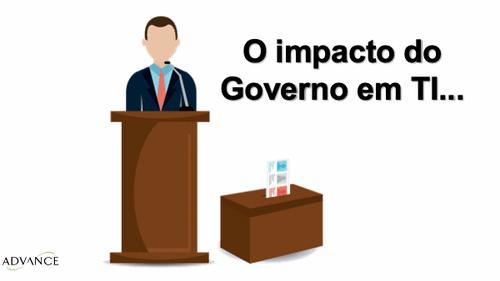 O impacto do Governo em TI