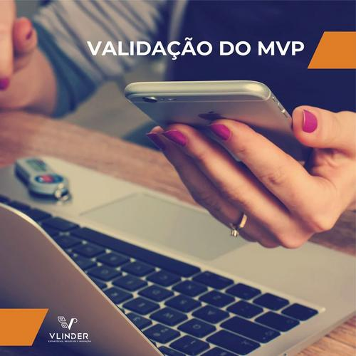 MVP estruturado pode definir sucesso da startup