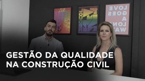 Gestão da Qualidade na Construção Civil