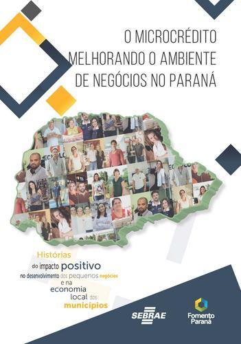 2º. Livro sobre - O MICROCRÉDITO Melhorando o Ambiente de Negócios no PR