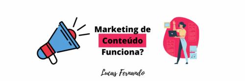 Marketing de Conteúdo Funciona?