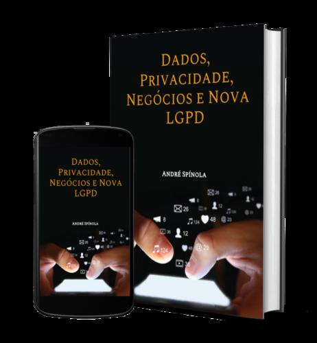 E-book Dados, Privacidade, Empresas e a Nova LGPD