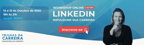 LinkedIn Workshop Online ao vivo